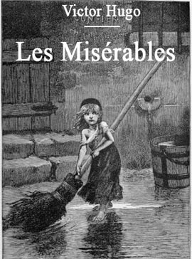 "the use of redemption in les miserables a play by victor hugo The ""champmathieu affair""1 comes at a critical juncture in victor hugo's les misérables  it occurs after jean valjean appears to have achieved complete."